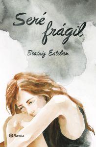 portada_sere-fragil_beatriz-esteban_201610261558